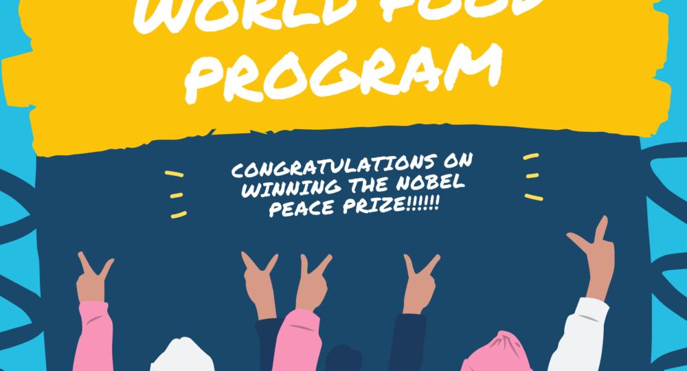 World Food Program - Nobel Peace Prize